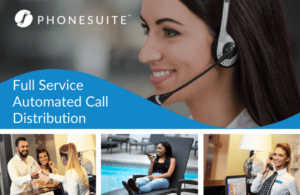 graphic of phonesuite's full service automated call distribution with photos of a woman with a headset on, two people checking into a hotel, a woman on a lounge chair using a phone, and a hotel employee on the phone